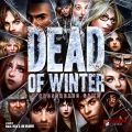 Dead of Winter A Crossroads Game (2014)