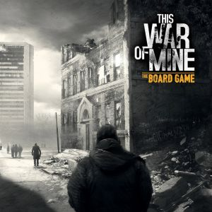 This War of Mine: The Board Game (2017)