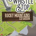 Whistle Stop Rocky Mountains Expansion (2018)