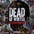 Dead of Winter The Long Night (2016)