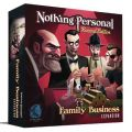 Nothing Personal (Revised Edition) Family Business (2019)
