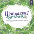 Herbaceous Sprouts (2019)