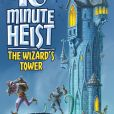 10 Minute Heist The Wizard's Tower (2017)
