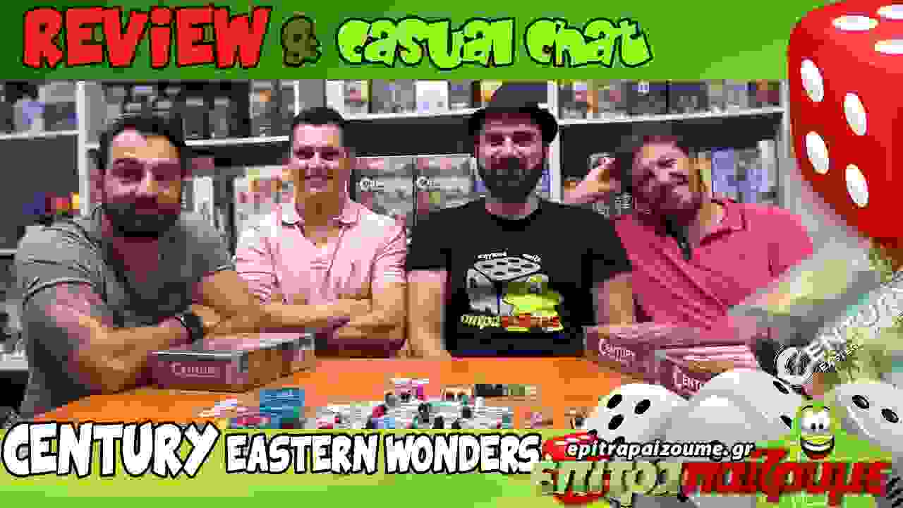 Century Eastern Wonders – Review and Casual Chat SCREEN